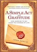 A Simple Act of Gratitude: How Learning to Say Thank You Changed My Life