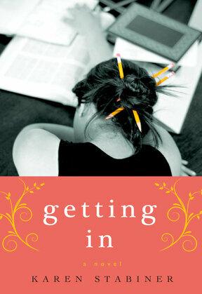 Getting In: A Novel