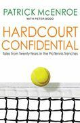Hardcourt Confidential: Tales from Twenty Years in the Pro Tennis Trenches
