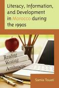 Literacy, Information, and Development in Morocco during the 1990s
