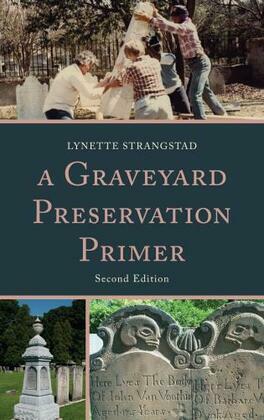 A Graveyard Preservation Primer