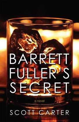 Barrett Fuller's Secret