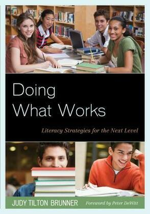 Doing What Works: Literacy Strategies for the Next Level