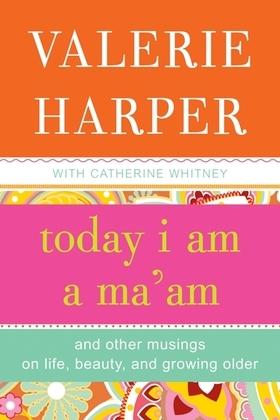 Today I Am a Ma'am