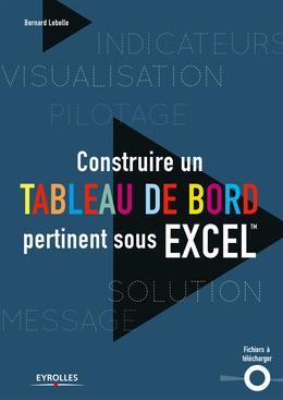 Construire un tableau de bord pertinent sous Excel