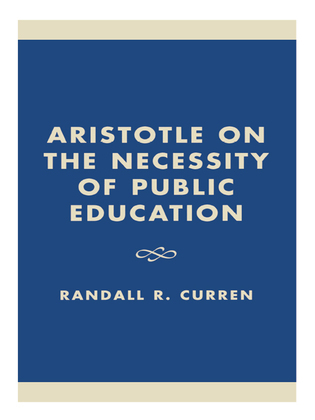 Aristotle on the Necessity of Public Education