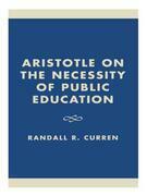 Aristotle on the Necessity of Public Education