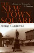 The New Town Square: Museums and Communities in Transition