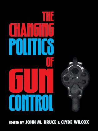 The Changing Politics of Gun Control
