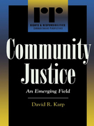 Community Justice: An Emerging Field