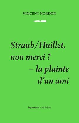 Straub/Huillet, non merci ?