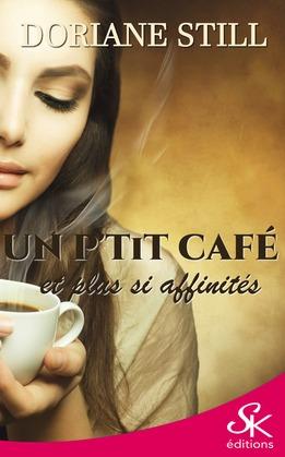 Un p'tit café et plus si affinités