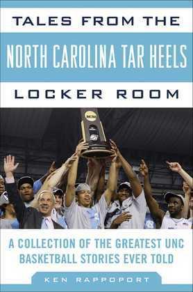 Tales from the North Carolina Tar Heels Locker Room