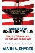 Warriors of Disinformation