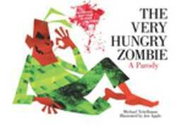 The Very Hungry Zombie