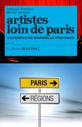 Artistes loin de Paris