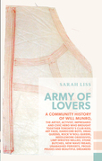 Army of Lovers: A Community History of Will Munro