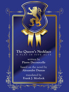 The Queen's Necklace: A Play in Five Acts