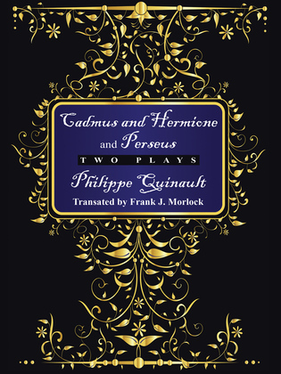 """Cadmus and Hermione"" and ""Perseus"": Two Plays"