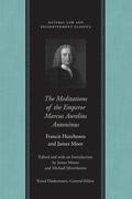 The Meditations of the Emperor Marcus Aurelius Antoninus