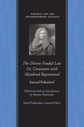 The Divine Feudal Law: Or, Covenants with Mankind, Represented