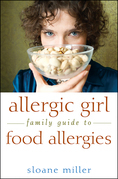 Allergic Girl Family Guide to Food Allergies