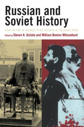 Russian and Soviet History: From the Time of Troubles to the Collapse of the Soviet Union