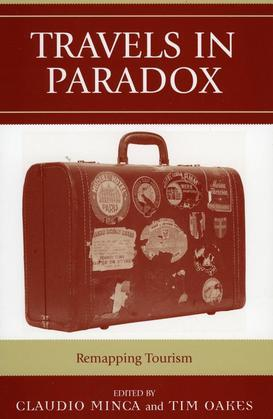 Travels in Paradox: Remapping Tourism