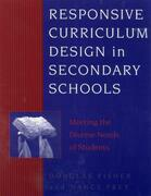 Responsive Curriculum Design in Secondary Schools: Meeting the Diverse Needs of Students