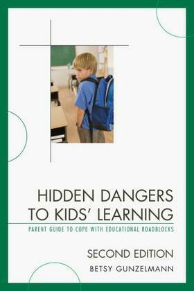 Hidden Dangers to Kids' Learning
