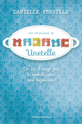 Les Chroniques de Madame Unetelle