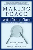 Making Peace with Your Plate: Eating Disorder Recovery