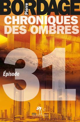 Chroniques des Ombres épisode 31