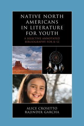 Native North Americans in Literature for Youth: A Selective Annotated Bibliography for K-12