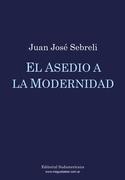 El asedio a la modernidad