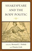 Shakespeare and the Body Politic