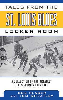 Tales from the St. Louis Blues Locker Room