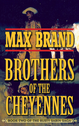 Brother of the Cheyennes