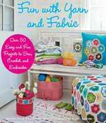 Fun with Yarn and Fabric