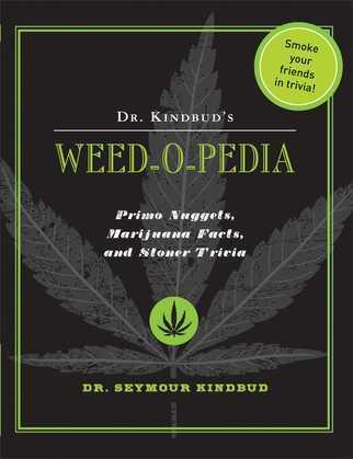 Dr. Kindbud's Weed-O-Pedia