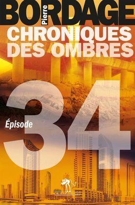 Chroniques des Ombres épisode 34