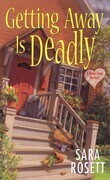 Getting Away Is Deadly: An Ellie Avery Mystery
