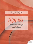 Hippias mineur - Hippias majeur