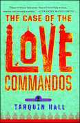 The Case of the Love Commandos: From the Files of Vish Puri, India's Most Private Investigator