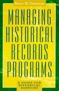 Managing Historical Records Programs