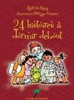 24 histoires à dormir debout