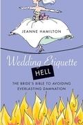 Wedding Etiquette Hell