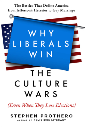 Why Liberals Win the Culture Wars (Even When They Lose Elections)