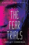 The Fear Trials