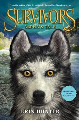 Survivors: Alpha's Tale